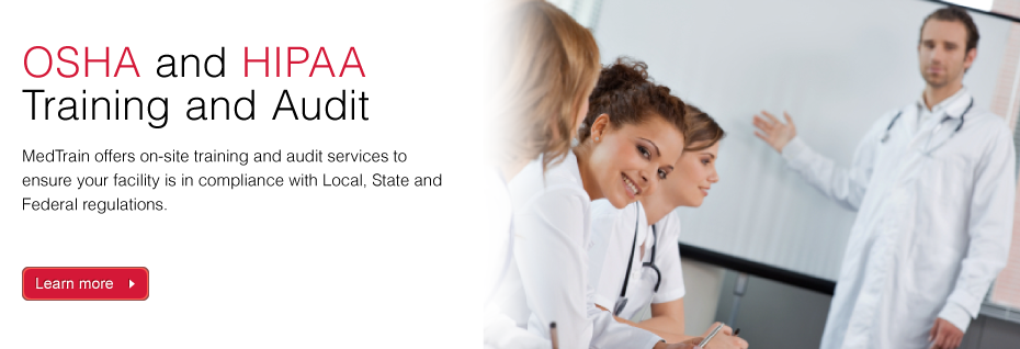 OSHA and HIPAA Training and Audit